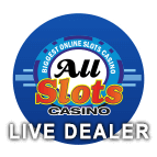 Play All Slots Live Dealer