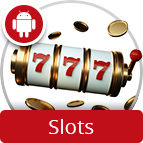 Use your android device to play slots