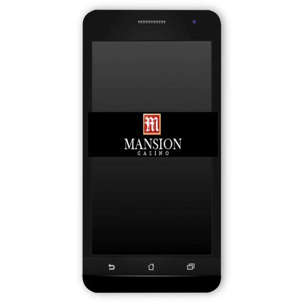 Play Mansion Casino on  your Mobile today